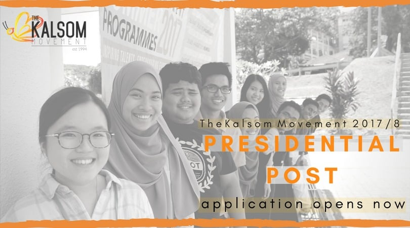 The Kalsom Movement 2017/18 President Application