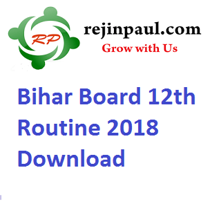 Bihar Board 12th Routine 2018