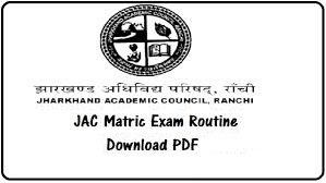 JAC 10th Exam Routine 2019