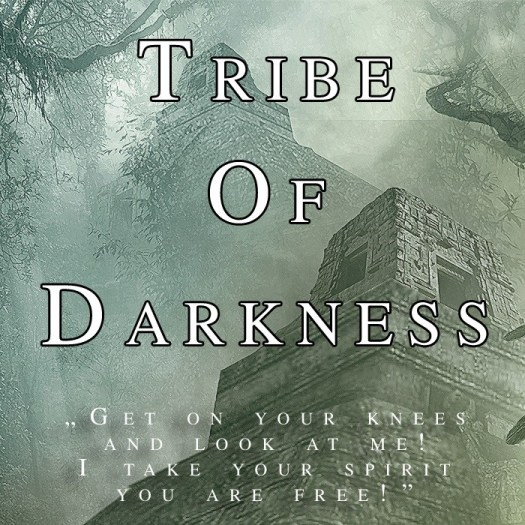 Tribe Of Darkness