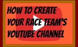 How to Create your Race Team's YouTube Channel