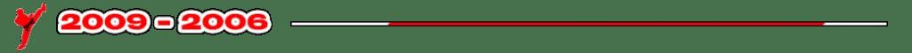 Trenner Grafik - Kampfsportschule Story Jahr 2006 bis 2009