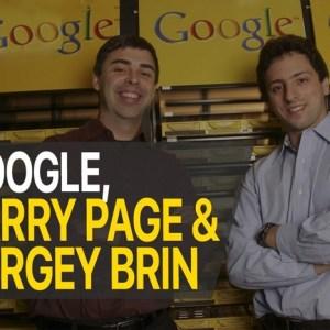 Larry Page Sergey Brin dan Google