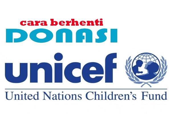 Ini Cara Berhenti Donasi UNICEF