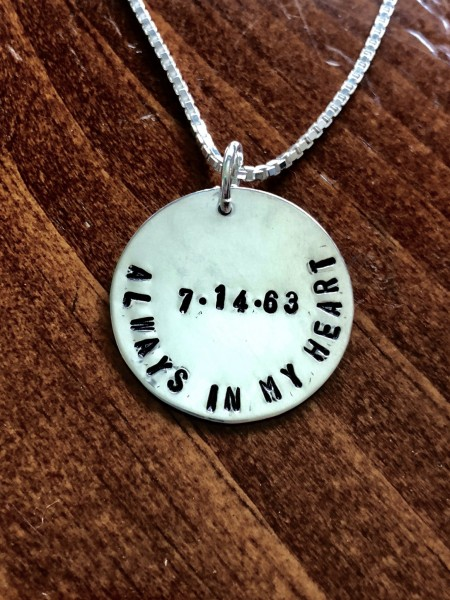 Memorial Necklace- Always in my heart with date