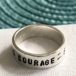 courage custom phrase ring- inspirational gift