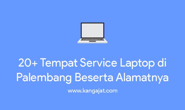 service laptop di palembang