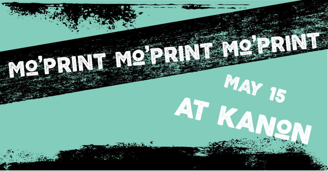 mo  print printmaking show at kanon