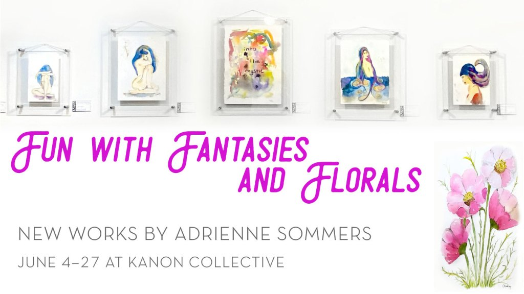 Fun with Fantasies and Florals by Adrienne Sommers