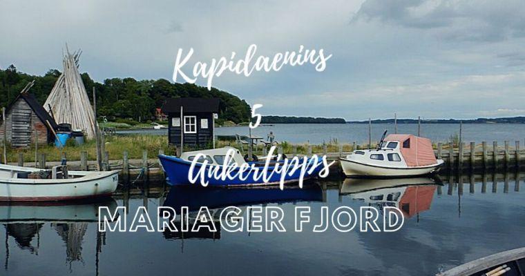 Kapidaenins 5 Ankertipps Mariager Fjord
