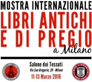 Mostra internazionale Libri antichi e di pregio a Milano