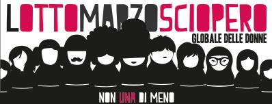 8 marzo Giornata Internazionale della Donna - Sciopero globale