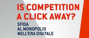 """Presentazione del libro """"Is Competition a Click Away?"""