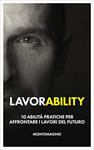 """Marco Montemagno a Napoli con """"Lavorability"""""""