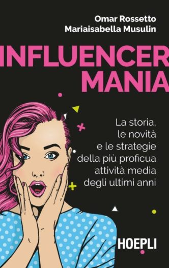 Influencer: Il fenomeno dei digital creators in un libro