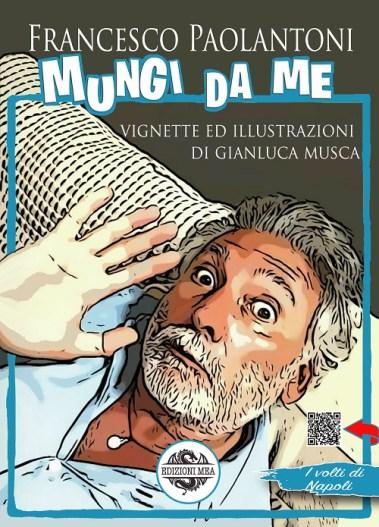 """Francesco Paolantoni presenta il suo libro """"Mungi da me"""""""