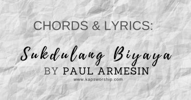 sukdulang biyaya lyrics and chords