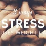 Το στρες και το άγχος, επηρεάζει την προσπάθεια σας για να χάσετε βάρος;
