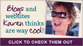 Karen's Cool Sites I Love