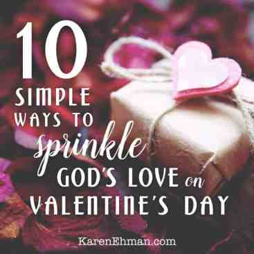10 Simple Ways to Sprinkle God's Love on Valentines Day