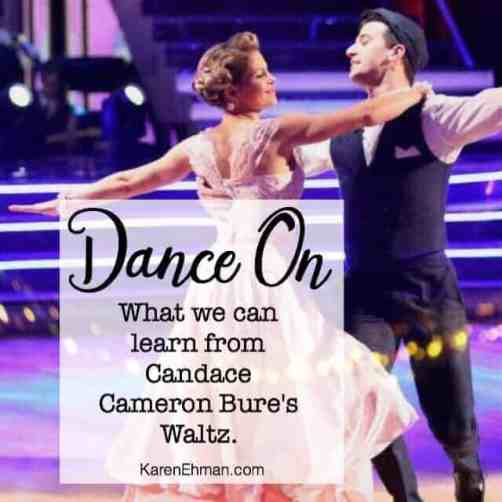 What Candace Cameron Bure's waltz teacher us about God.
