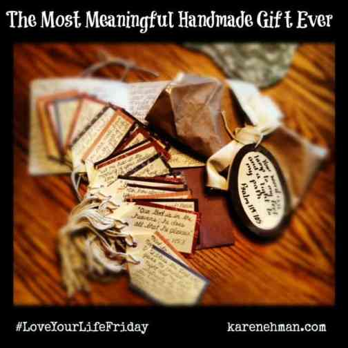 Give the most meaningful handmade gift ever. God's word in your own handwriting. On #LoveYourLifeFriday at karenehman.com