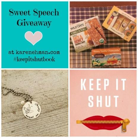 Sweet Speech giveaway at karenehman.com #keepitshutbook