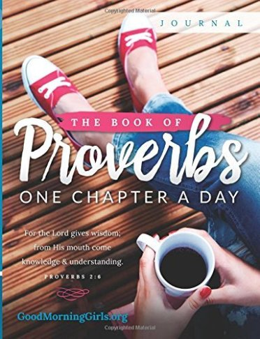 Get smart this summer! The Book of Proverbs: One Chapter a Day.