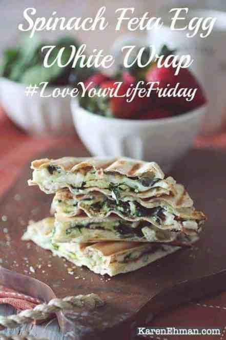 Love the Spinach Wraps at Starbucks? Here's the DELICIOUS homemade version! #LoveYourLifeFriday at KarenEhman.com
