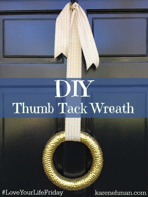 Easy DIY thumb tack wreath on #LoveYourLifeFriday at karenehman.com