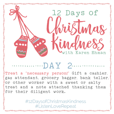12 Days of Christmas Kindness – Day Two!
