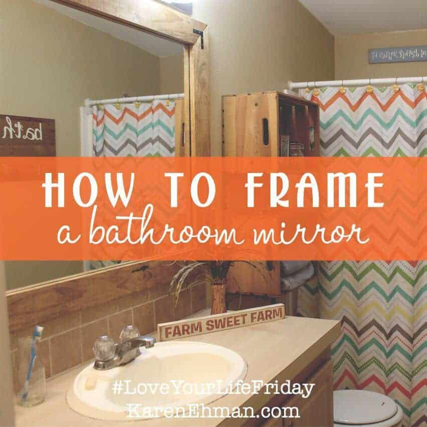 How Much To Have A Bathroom Fitted: How To Frame A Bathroom Mirror For #LoveYourLifeFriday
