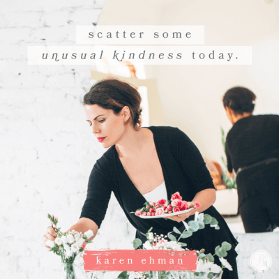 Scatter some unusual kindness today with Karen Ehman at Proverbs 31 Devotion plus a giveaway of Listen Love Repeat.