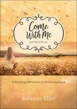 Come With Me devotional by Suzie Eller.