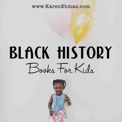 Six family favorites to read with your children for #blackhistorymonth at karenehman.com.