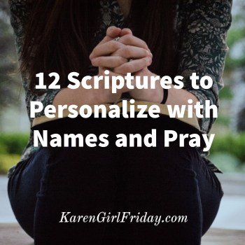 12 Scriptures to Personalize with Names and Pray, Adobe Spark Image