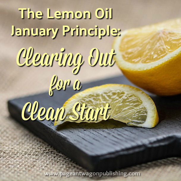 Lemon Oil: Clearing Out for a Clean Start By Kathryn Ross