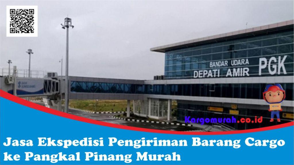 Jasa Ekspedisi Pengiriman Barang Cargo ke Pangkal Pinang