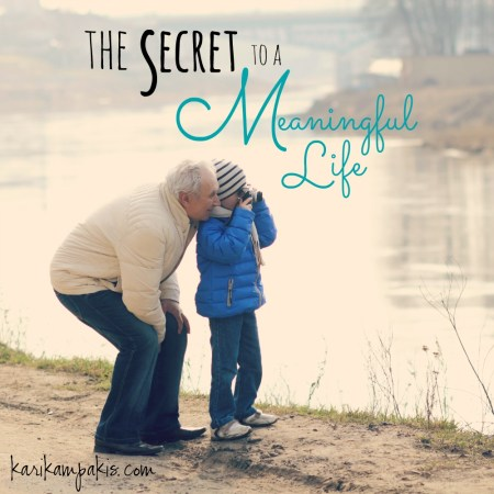 Secret to a Meaningful Life - FINAL
