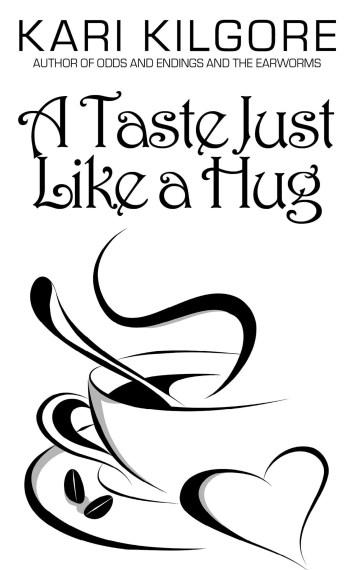 A Taste Just Like a Hug