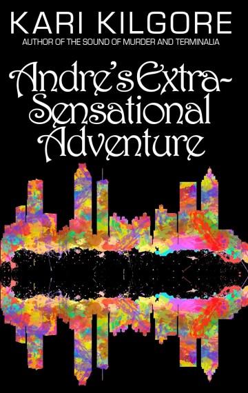 Andre's Extra-Sensational Adventure