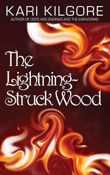 The Lightning-Struck Wood