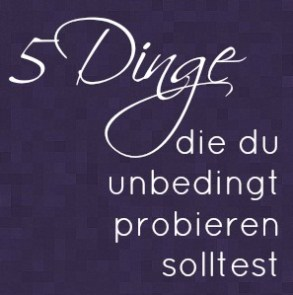 5 Dinge