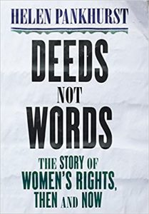 Deeds Not Words by Helen Pankhurst
