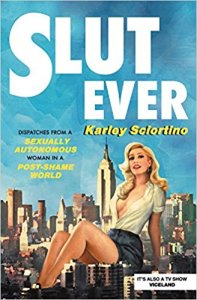 Slutever by Karley Sciortino