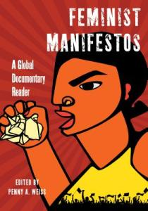 Feminist Manifestos by Penny A Weiss