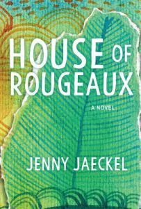 House of Rougeaux by Jenny Jaeckel