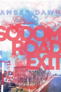 Sodom Road Exit by Amber Dawn