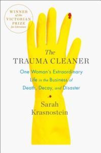 Trauma Cleaner by Sarah Krasnostein