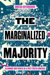 Marginalized Majority by Onnesha Roychoudhuri